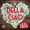 Axel Fischer - Bella Ciao Oktoberfest Version